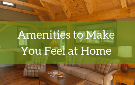 Amenities to Make You Feel at Home
