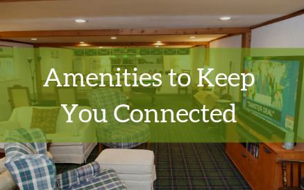 Amenities to Keep You Connected