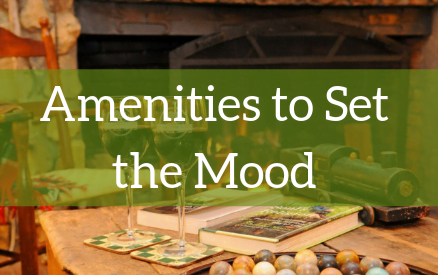 Amenities to Set the Mood